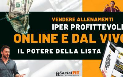 Vendere Allenamenti Iper profittevoli Online e dal vivo: il potere della Lista