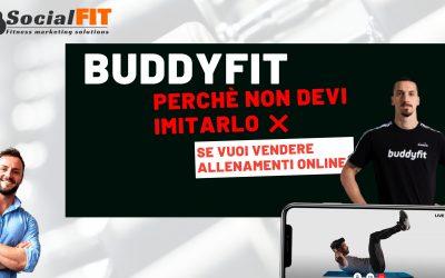 Buddyfit – Perché un personal trainer non deve imitarlo per vendere allenamenti online