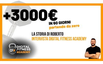 +3000€ in 60 giorni partendo da zero – La storia di Roberto